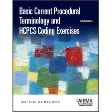 My ahima basic cpt and hcpcs coding exercises fourth edition fandeluxe Image collections