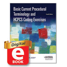 My ahima basic cpt and hcpcs coding exercises fourth edition fandeluxe Gallery